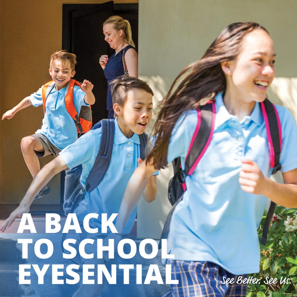 A comprehensive eye test is a Back-to-School Eyesential